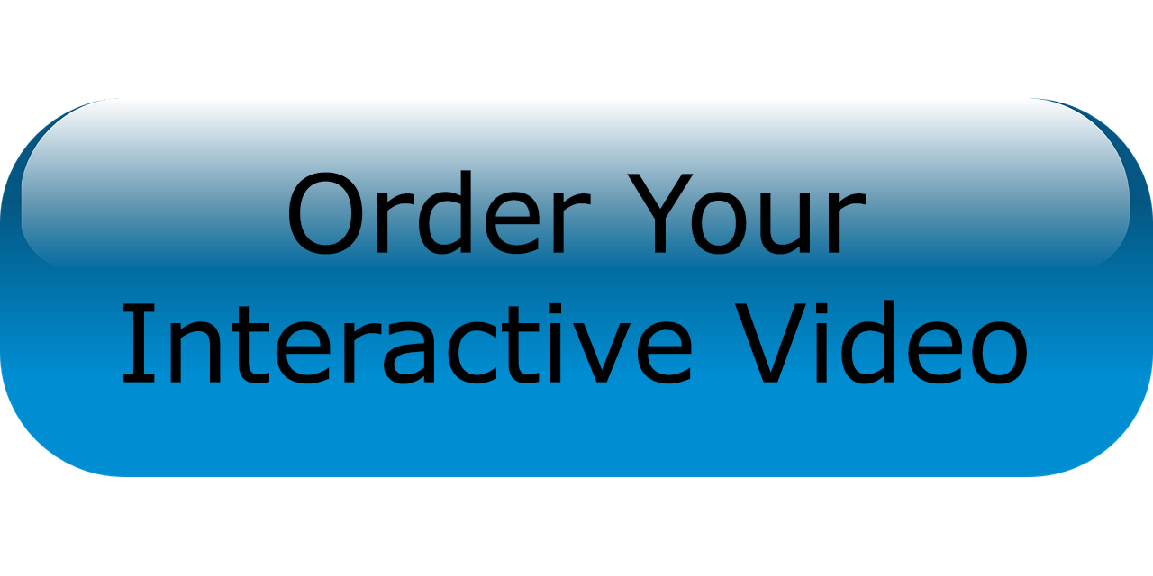 Order your interactive video
